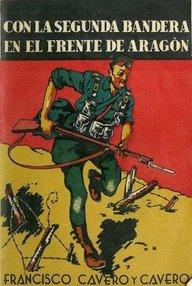 Con La Segunda Bandera En El Frente De Aragón descarga pdf epub mobi fb2