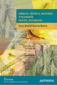Ciencia, Técnica, Historia Y Filosofía En La Atmósfera Cultural De Nuestro Tiempo