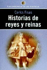 Historias De Reyes Y Reinas