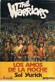 The Warriors (Los Amos De La Noche)