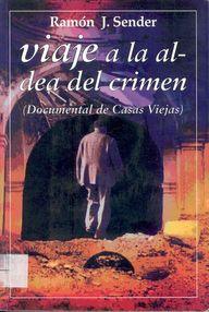 Viaje A La Aldea Del Crimen