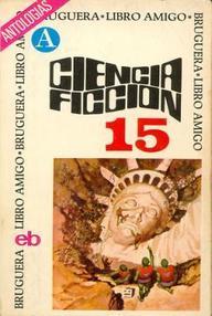 Selección Ciencia Ficción Bruguera (Vol. 15)