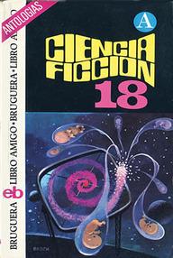 Selección Ciencia Ficción Bruguera (Vol. 18)
