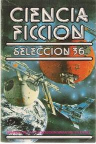 Selección Ciencia Ficción Bruguera (Vol. 36)