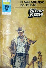 El Vagabundo De Texas por Kane, Silver