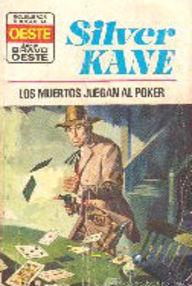 Los Muertos Juegan Al Poker