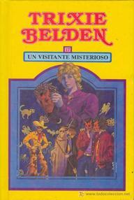 Libro: Trixie Belden - 04 Un visitante misterioso - Tatham, Julie Campbell