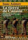 HUA, Historia Universal Asimov - 02 La Tierra de Canaán