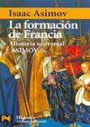 HUA, Historia Universal Asimov - 10 La Formación de Francia