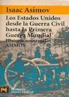 HUA, Historia Universal Asimov - 14 Los Estados Unidos desde la Guerra Civil hasta la Primera Guerra Mundial