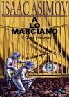 A lo marciano... y otras historias