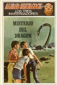 Libro: Los tres investigadores - 14 Misterio del dragón - West, Nick