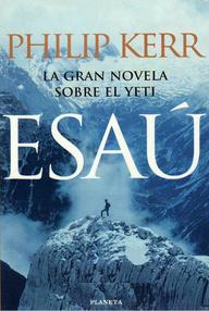 Libro: Esaú, la gran novela sobre el Yeti - Kerr, Philip
