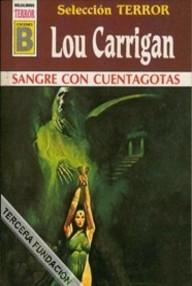 Libro: Selección terror - 10 Sangre con cuentagotas - Carrigan, Lou