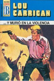 Libro: ...y murió en la violencia - Carrigan, Lou