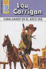 Libro: Cabalgando en el arco iris - Carrigan, Lou