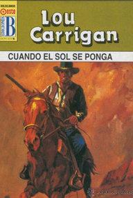 Libro: Cuando el sol se ponga - Carrigan, Lou