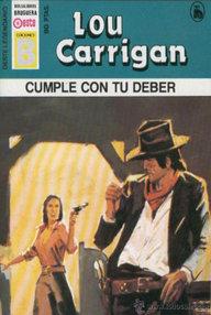 Libro: Cumple con tu deber - Carrigan, Lou