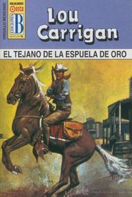 Libro: El tejano de la espuela de oro - Carrigan, Lou