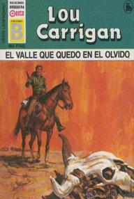 Libro: El valle que quedó en el olvido - Carrigan, Lou