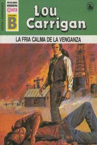 Libro: La fría calma de la venganza - Carrigan, Lou