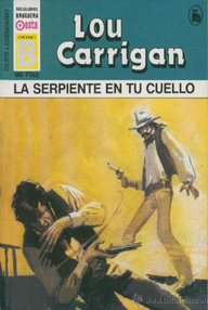 Libro: La serpiente en tu cuello - Carrigan, Lou