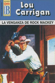 Libro: La venganza de Rock Mackey - Carrigan, Lou