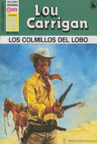 Libro: Los colmillos del lobo - Carrigan, Lou