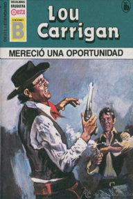 Libro: Mereció una oportunidad - Carrigan, Lou