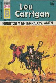 Libro: Muertos y enterrados, amén - Carrigan, Lou