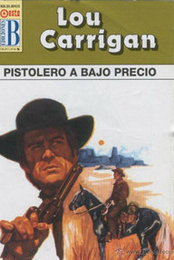 Libro: Pistolero a bajo precio - Carrigan, Lou