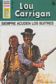 Libro: Siempre acuden los buitres - Carrigan, Lou