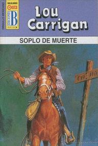 Libro: Soplo de muerte - Carrigan, Lou