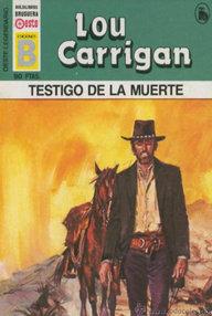 Libro: Testigo de la muerte - Carrigan, Lou