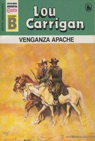 Libro: Venganza apache - Carrigan, Lou