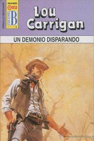 Libro: Un demonio disparando - Carrigan, Lou