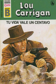 Libro: Tu vida vale un centavo - Carrigan, Lou