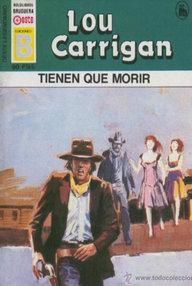 Libro: Tienen que morir - Carrigan, Lou