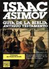 Guía Asimov de la Biblia - 01 Antiguo Testamento