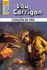 Libro: Corazón de oro - Carrigan, Lou