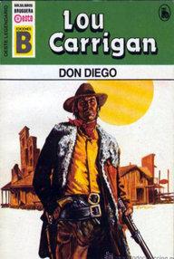 Libro: Don Diego - Carrigan, Lou