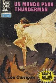 Libro: Un mundo para Thunderman - Carrigan, Lou