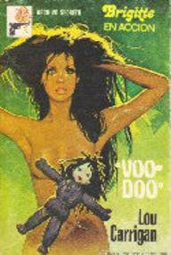Libro: Voodoo - Carrigan, Lou