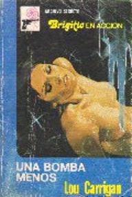 Libro: Una bomba menos - Carrigan, Lou