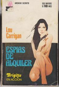 Libro: Espías de alquiler - Carrigan, Lou